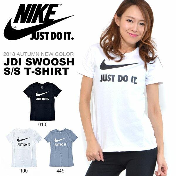 半袖 Tシャツ ナイキ NIKE レディース JDI スウッシュ S/S TEE シャツ ロゴ プリント 半袖Tシャツ JUST DO IT 10%OFF