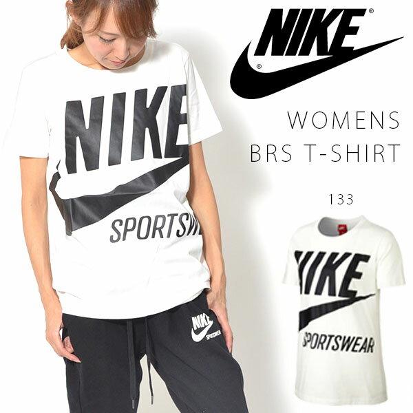 半袖 Tシャツ ナイキ NIKE レディース BRS TEE シャツ ビッグロゴ ロゴ 半袖Tシャツ トレーニング スポーツウェア 10%OFF