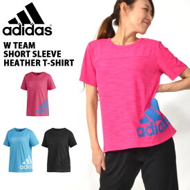 半袖 Tシャツ アディダス adidas レディース W TEAM 半袖 ヘザー Tシャツ ビッグロゴ スポーツウェア ランニング ジョギング トレーニング ウェア ジム ヨガ フィットネス 2019夏新作 23%OFF FTK48