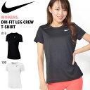 半袖 Tシャツ ナイキ NIKE レディース ウィメンズ DRI-FIT レッグ クルー Tシャツ ワンポイント スポーツウェア ラン…