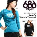 【得割40】 長袖 Tシャツ 686 SIX EIGHT SIX シックスエイトシックス Wmn's Wreath Thermal L/S レディース スノボ ...