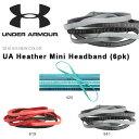 得割30 数量限定 6本セット ヘアバンド アンダーアーマー UNDER ARMOUR UA Heather Mini Headband 6pk レディース ス...