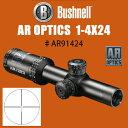 【Bushnell】AR OPTICS 1-4×24mm ブッシュネル ライフルスコープ