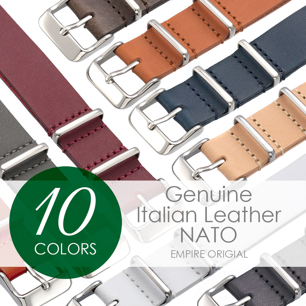 EMPIRE NATO ベルト 時計 バンド 本革 イタリアンレザー 腕時計 ベルト 時計ベルト 腕時計ベルト 革 18mm 20mm 22mm ダニエルウェリントンやクルースにも
