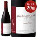 ワイン 赤ワイン 2020年 ボジョレー・ヴィラージュ・ヌーヴォー ヴィエイユ・ヴィーニュ / タイユヴァン フランス ブ…
