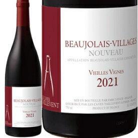 (11/18(木)解禁日以降お届け) ワイン 赤ワイン 2021年 ボジョレー・ヴィラージュ・ヌーヴォー ヴィエイユ・ヴィーニュ / タイユヴァン フランス ブルゴーニュ ボジョレー 750ml
