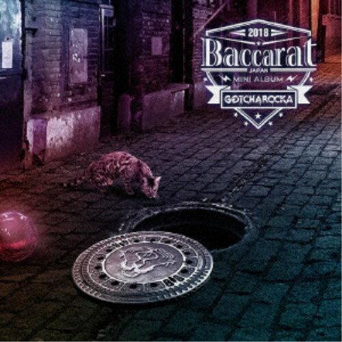 GOTCHAROCKA/Baccarat《通常盤》 【CD】