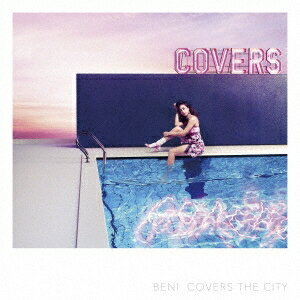 BENI/COVERS THE CITY《通常盤》 【CD】