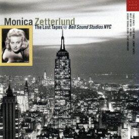 モニカ・ゼタールンド/ザ・ロスト・テープ(期間限定) 【CD】