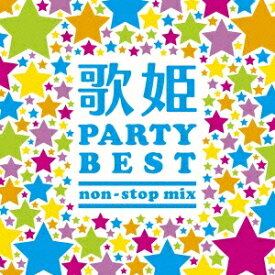 (V.A.)/歌姫〜パーティー・ベスト non-stop mix〜 【CD】