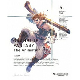 GRANBLUE FANTASY The Animation 5《完全生産限定版》 (初回限定) 【Blu-ray】