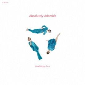 星屑スキャット/Absolutely Adorable 【CD】