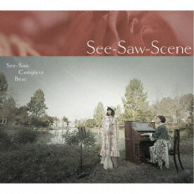 See-Saw/See-Saw Complete BEST See-Saw-Scene 【CD】