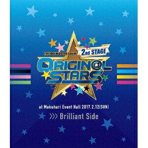 アイドルマスター SideM/THE IDOLM@STER SideM 2nd STAGE 〜ORIGIN@L STARS〜 Live Blu-ray [Brilliant Side] 【Blu-ray】