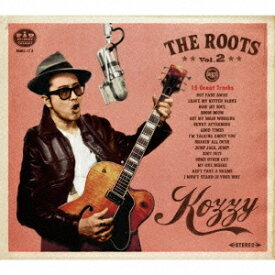 KOZZY IWAKAWA/THE ROOTS 2 【CD】