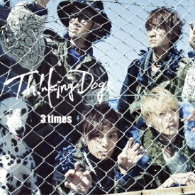 Thinking Dogs/3 times《通常盤》 【CD】
