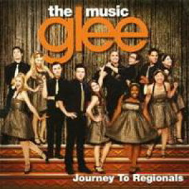 (オリジナル・サウンドトラック)/glee/グリー 踊る♪合唱部!?<シーズン1> ジャーニー・トゥ・リージョナルズ 【CD】