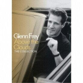 【送料無料】グレン・フライ/アバーヴ・ザ・クラウズ:ザ・コレクション (初回限定) 【CD+DVD】