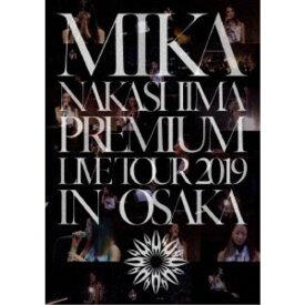 中島美嘉/MIKA NAKASHIMA PREMIUM LIVE TOUR 2019 IN OSAKA《完全生産限定盤》 (初回限定) 【Blu-ray】