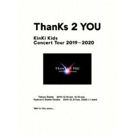KinKi Kids/KinKi Kids Concert Tour 2019-2020 ThanKs 2 YOU (初回限定) 【Blu-ray】
