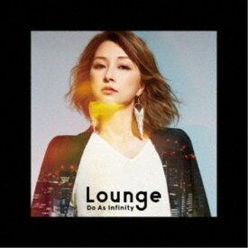 Do As Infinity/Lounge 【CD】