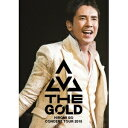 郷ひろみ/Hiromi Go Concert Tour 2015 THE GOLD 【Blu-ray】