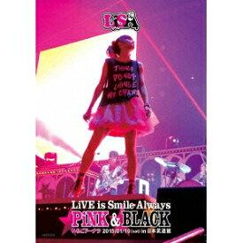 LiSA/LiVE is Smile Always 〜PiNK&BLACK〜 in 日本武道館 「いちごドーナツ」 2015/01/10(sat) 【DVD】