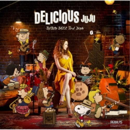 JUJU/DELICIOUS 〜JUJU's JAZZ 3rd Dish〜 【CD】