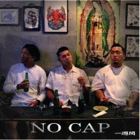 一週間/NO CAP 【CD】