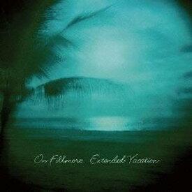 オン・フィルモア/Extended Vacation +2 【CD】