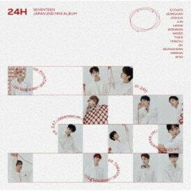 SEVENTEEN/24H《通常盤》 【CD】