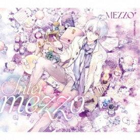 MEZZO/Intermezzo《限定B盤》 (初回限定) 【CD】