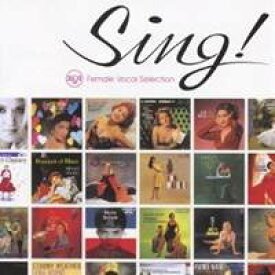 (オムニバス)/Sing! RCA女性ヴォーカル・セレクション 【CD】
