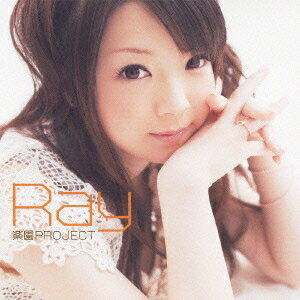 Ray/楽園PROJECT 【CD】