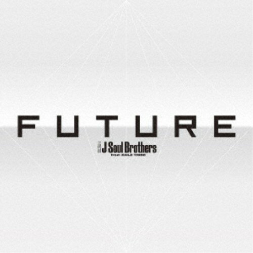【送料無料】≪初回仕様≫三代目 J Soul Brothers from EXILE TRIBE/FUTURE 【CD+DVD】