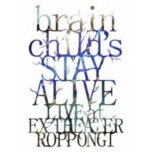brainchild's/brainchild's -STAY ALIVE- LIVE at EX THEATER ROPPONGI 【Blu-ray】