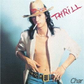 Char/THRILL 【CD】