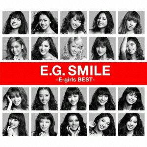 【送料無料】E-girls/E.G. SMILE -E-girls BEST- 【CD+Blu-ray】