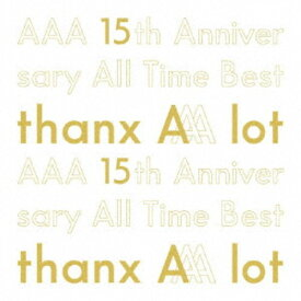 AAA/AAA 15th Anniversary All Time Best -thanx AAA lot- (初回限定) 【CD】