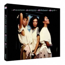 POINTER SISTERS/BREAK OUT 〜 DELUXE SPECIAL EDITION 【CD】