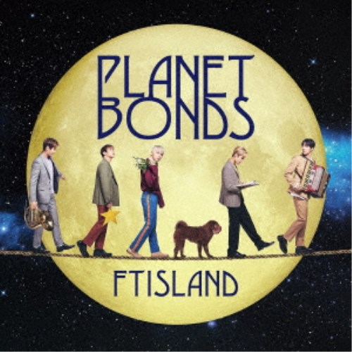FTISLAND/PLANET BONDS《限定盤B》 (初回限定) 【CD+DVD】