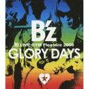 B'z LIVE-GYM Pleasure 2008 GLORY DAYS 【Blu-ray】
