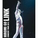 郷ひろみ/HIROMI GO CONCERT TOUR 2012 LINK 【Blu-ray】