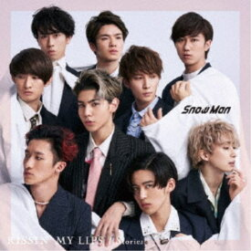 Snow Man/KISSIN' MY LIPS/Stories《通常盤》 【CD】