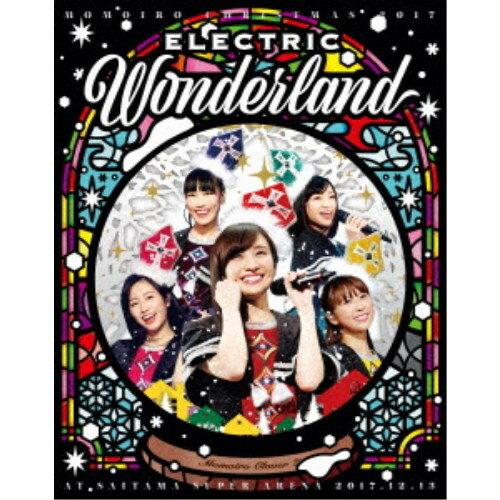 ももいろクローバーZ/ももいろクリスマス2017 〜完全無欠のElectric Wonderland〜 LIVE Blu-ray (初回限定) 【Blu-ray】