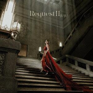 JUJU/Request II 【CD】