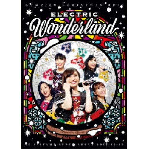 ももいろクローバーZ/ももいろクリスマス2017 〜完全無欠のElectric Wonderland〜 LIVE DVD (初回限定) 【DVD】