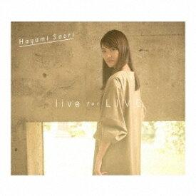 早見沙織/live for LIVE 【CD+Blu-ray】