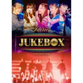 フェアリーズ/フェアリーズ LIVE TOUR 2018 〜JUKEBOX〜 【Blu-ray】