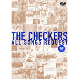 チェッカーズ ALL SONGS REQUEST -DVD EDITION- 【DVD】